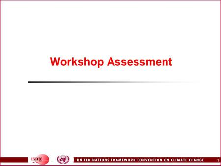 1 Workshop Assessment. 2 Suggestions for improvement Provide all documents and software from the beginning Talk about animal husbandry and cattle breeding.