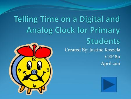 Telling Time on a Digital and Analog Clock for Primary Students