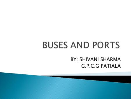 BY: SHIVANI SHARMA G.P.C.G PATIALA. There are many standards for I/O buses and interfaces Standards allow open architectures Many vendors can provide.