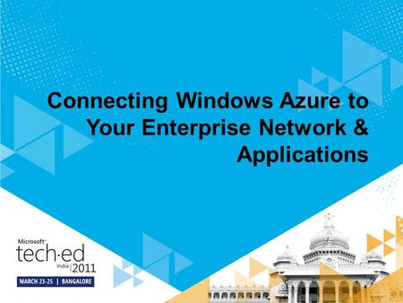Connecting Windows Azure to Your Enterprise Network & Applications
