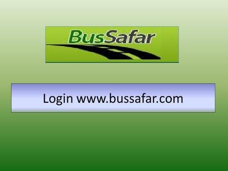 If you are new to bus safar then click on new User Registration. Click on sign up.