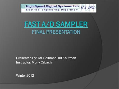 Fast A/D sampler FINAL presentation