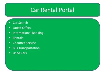 Car Rental Portal Car Search Latest Offers International Booking Rentals Chauffer Service Bus Transportation Used Cars.
