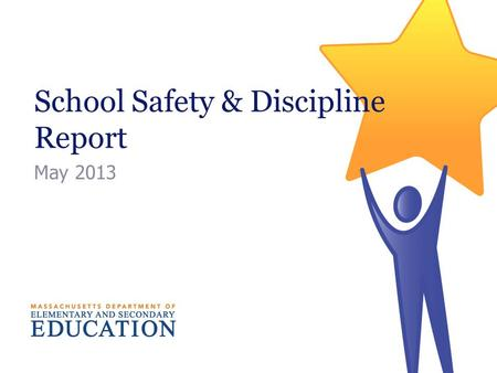 School Safety & Discipline Report