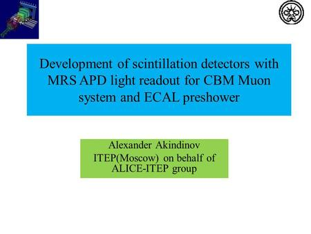 Development of scintillation detectors with MRS APD light readout for CBM Muon system and ECAL preshower Alexander Akindinov ITEP(Moscow) on behalf of.