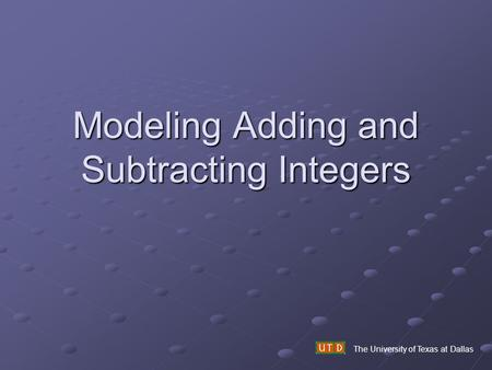 Modeling Adding and Subtracting Integers