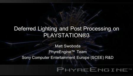 Deferred Lighting and Post Processing on PLAYSTATION®3