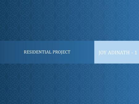 RESIDENTIAL PROJECT JOY ADINATH - 1. Presenting J OY A DINATH - 1 Bhandup.