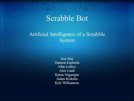 Artificial Intelligence of a Scrabble System