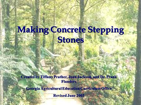 Making Concrete Stepping Stones Created By Tiffany Prather Joan Jackson And Dr Frank