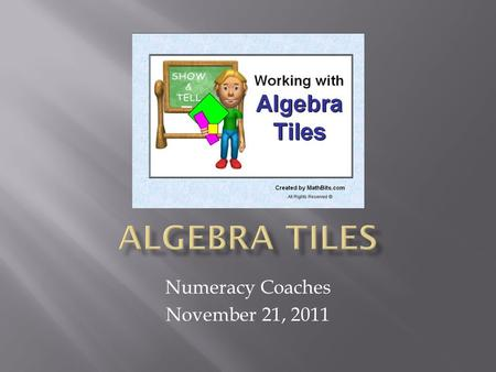 Numeracy Coaches November 21, 2011