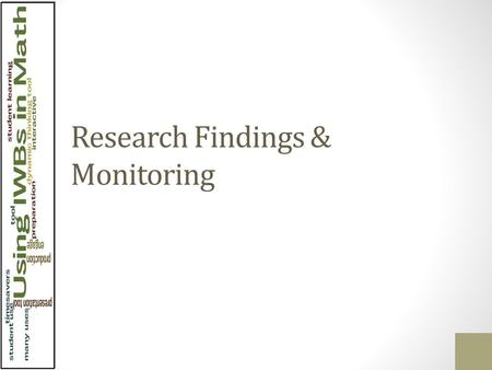 Research Findings & Monitoring White Board Usage User Type.