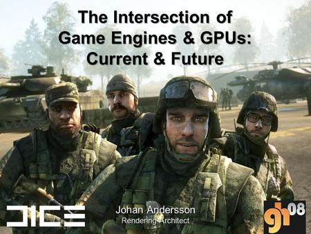 The Intersection of Game Engines & GPUs: Current & Future