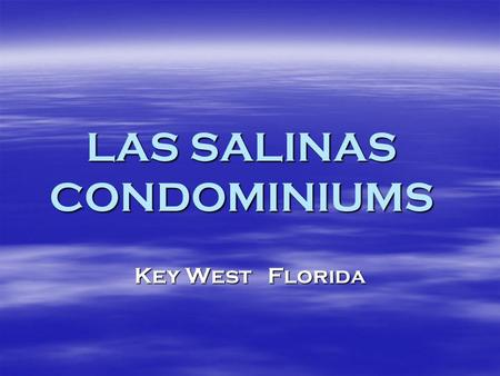 LAS SALINAS CONDOMINIUMS Key West Florida. Featuring A Sprayed Polyurethane Roof System Applied To Concrete.