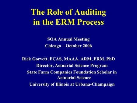 The Role of Auditing in the ERM Process