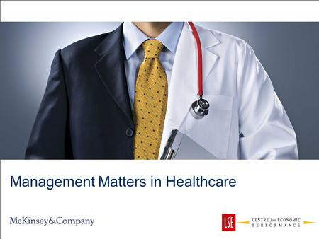 Management Matters in Healthcare. 1 Agenda Measuring management practices in healthcare 2 Describing management across hospitals 3 Drivers of management.
