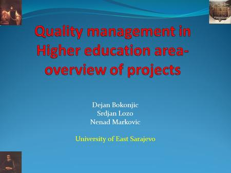 Quality management in Higher education area-overview of projects
