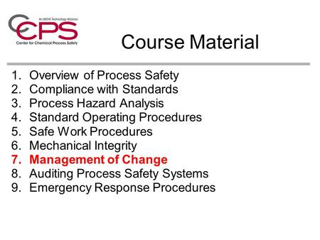 Course Material Overview of Process Safety Compliance with Standards