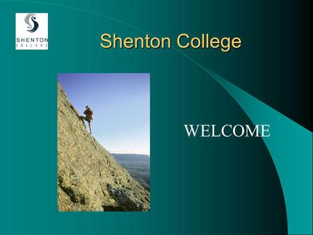 Shenton College WELCOME. WELCOME Katie Powers, Year 10 Co-ordinator Stephen Pestana, Head Year 10 and ATP Janet Schofield, Manager of Student Services.