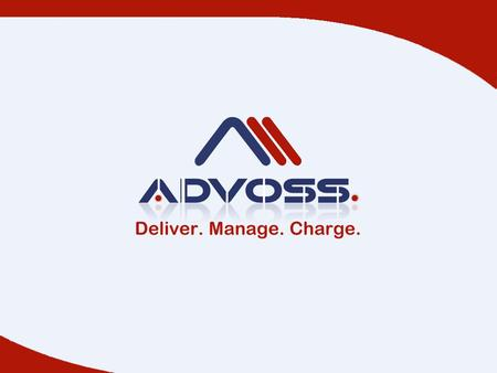 0 AdvOSS is a Canadian company and a vendor of solutions that enable Communications Service Providers to Deliver, Manage and Charge for their Services.