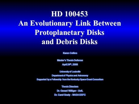 HD 100453 An Evolutionary Link Between Protoplanetary Disks and Debris Disks.