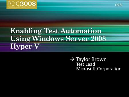Taylor Brown Test Lead Microsoft Corporation ES09.