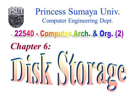 Princess Sumaya Univ. Computer Engineering Dept. Chapter 6: