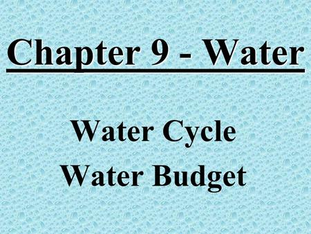 Water Cycle Water Budget