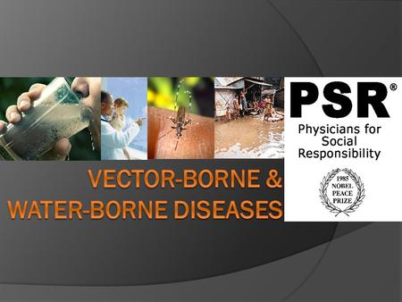 Vector-Borne & Water-Borne Diseases