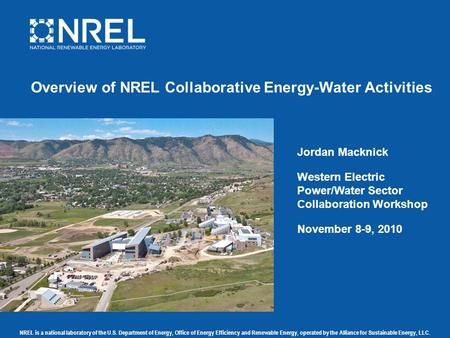 NREL is a national laboratory of the U.S. Department of Energy, Office of Energy Efficiency and Renewable Energy, operated by the Alliance for Sustainable.