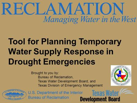 Brought to you by: Bureau of Reclamation,
