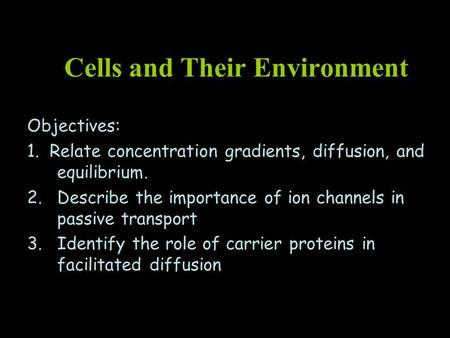 Cells and Their Environment