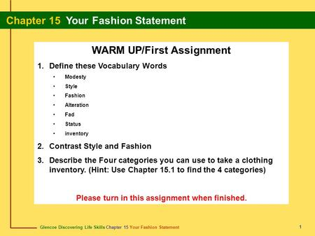 WARM UP/First Assignment Please turn in this assignment when finished.