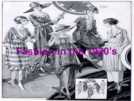 Fashion in the 1920s. Trends Economic Influences The ending of World War I had a major influence on the fashion industry. Many young women who acted.