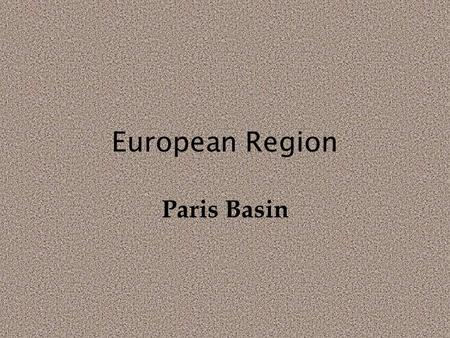 European Region Paris Basin.