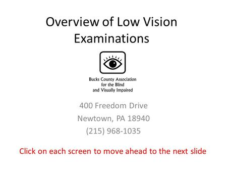 Overview of Low Vision Examinations
