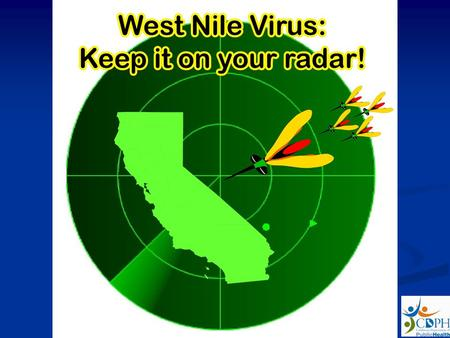 Purpose (You may click to go to the specific section or proceed through the presentation) Briefly review West Nile virus (WNV) ecology and epidemiology.