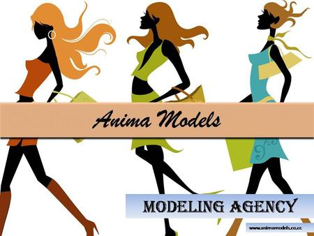 It takes much more than just a pretty face and a slim figure to make it as a mainstream model. Anima Models is not just a fashion portal. It is the end.