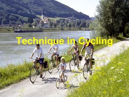 Technique in Cycling.