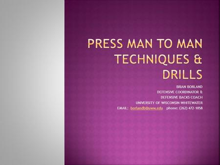 PRESS MAN TO MAN TECHNIQUES & DRILLS