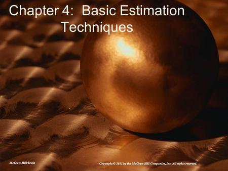 Chapter 4: Basic Estimation Techniques
