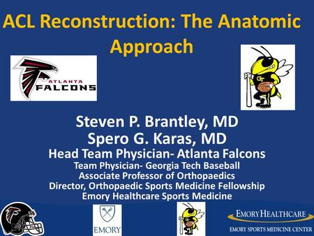 ACL Reconstruction: The Anatomic Approach
