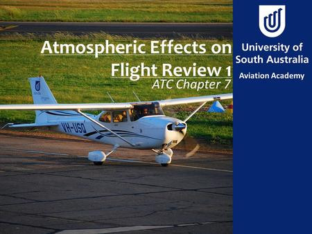Atmospheric Effects on Flight Review 1