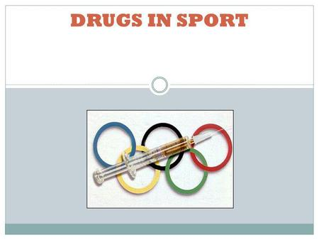 DRUGS IN SPORT. CAFFEINE, which we use in tea and coffee, NICOTINE which people use in smoking and ETHANOL, more commonly known as alcohol.