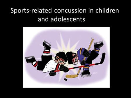 Sports-related concussion in children and adolescents.