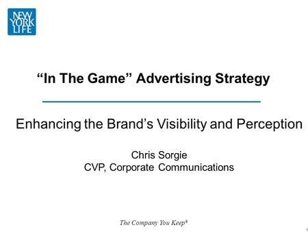 """In The Game"" Advertising Strategy"