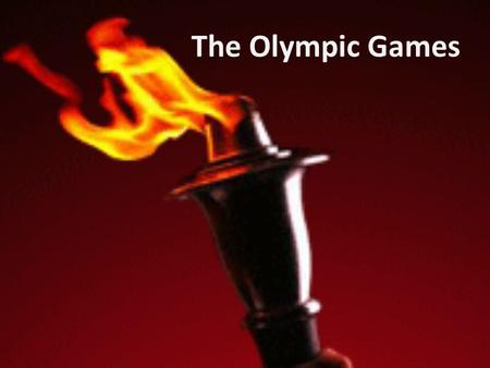 The Olympic Games. Long ago ancient Greeks often waged wars. The ruler of a small state, Elis, wanted to live in peace with all neighbors. He was a good.