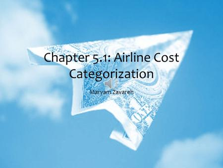 Chapter 5.1: Airline Cost Categorization