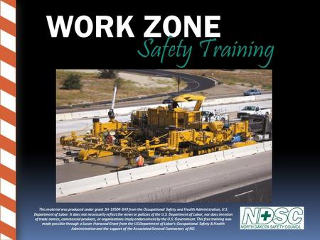 WORK ZONE Safety <strong>Training</strong>