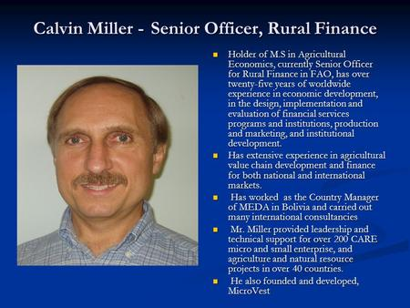 Calvin Miller - Senior Officer, Rural Finance
